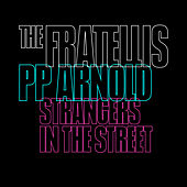 Strangers in the Street di The Fratellis