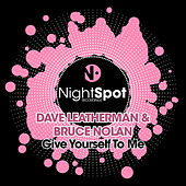 Give Yourself To me by Dave Leatherman