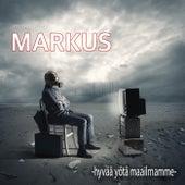 Hyvää yötä maailmamme de Markus