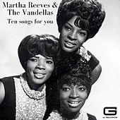 Ten songs for you von Martha and the Vandellas