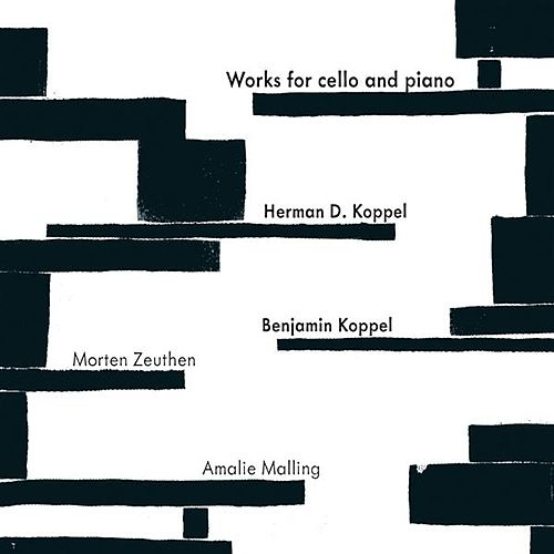 Koppel: Works for Cello & Piano by Various Artists