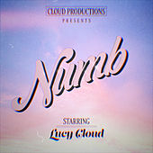 Numb by Lucy Cloud