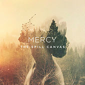 Mercy von The Spill Canvas