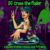 Dj Cross the Fader (Remastered) de Disciple Brothers