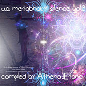 Meta Bhakti Silence Vol. 2 by Various Artists