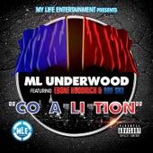 Coalition (feat. Bre Ske & Ebone Hoodrich) by ML Underwood