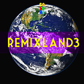 Remixland 3 by Various Artists