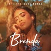 Eu Elevo Meus Olhos de Brenda