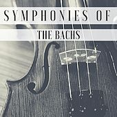 Symphonies of the Bachs von Various Artists