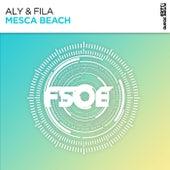 Mesca Beach by Aly & Fila