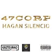 Hagan Silencio van 47 Corp, El B.B., King Dragon