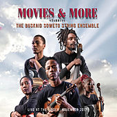 Movies and More von The Buskaid Soweto String Ensemble