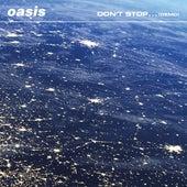 Don't Stop... (Demo) von Oasis