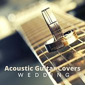 Acoustic Guitar Covers Wedding de Various Artists