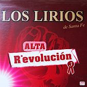 Alta Revolución 3 by Los Lirios De Santa Fe