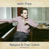 Musiques En Tous Genres (Remastered 2020) de André Popp