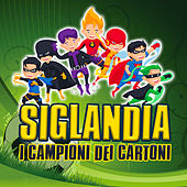 Siglandia - I Campioni dei Cartoni de Various Artists