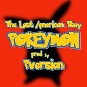 Pokeymon von The Last American B-Boy