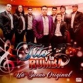 Un Sueño Original de Tito y La Rumba