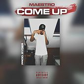 Come Up by Maestro