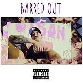Barred OUT by Sad
