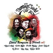 Thompson Sound All Stars - Linval Thompson & Friends, Vol. 1 von Cedric Myton, Horace Andy, Freddie McKay, Linval Thompson, Junior Delgado, Thompson Sound, King Kong, Wayne Wade, U Brown