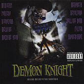 Tales From The Crypt Presents: Demon Knight - Original Motion Picture Soundtrack de Various Artists