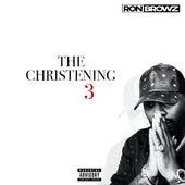 The Christening 3 de Ron Browz