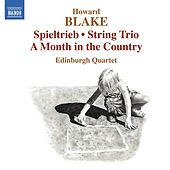 Blake: Spieltrieb - A Month in the Country by Edinburgh Quartet