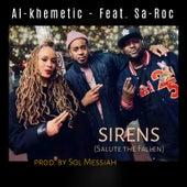 Sirens (Salute the Fallen) by Al-Khemetic
