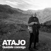 Quédate Conmigo by Atajo