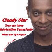 Claudy Siar - Tous ses tubes - Génération consciente (DJ Mix) de DJ Krispee