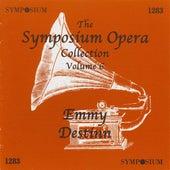 The Symposium Opera Collection, Vol. 6 (1906-1912) by Emmy Destinn