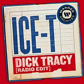 Dick Tracy (Radio Edit) de Ice-T