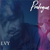 Prologue by Ivy