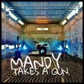 Mandy Takes a Gun de Mandy Takes A Gun