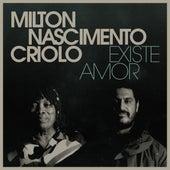 Existe Amor de Milton Nascimento & Criolo