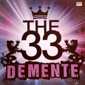 Demente by 33