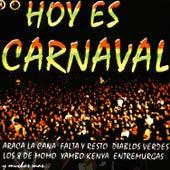 Hoy Es Carnaval de Varios Artistas
