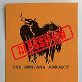 Classified by The Montana Project