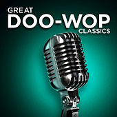 Great Doo-Wop Classics von Various Artists