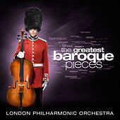 The Greatest Baroque Pieces de London Philharmonic Orchestra