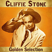 Golden Selection (Remastered) de Cliffie Stone