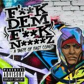 F'**k Dem F**k N****z - A Taste of East Coast de Various Artists
