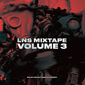 LNS Mixtape, Vol. 3 by Lns Crew