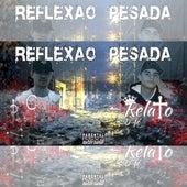 Reflexão Pesada by Grito Periférico