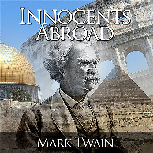 The Innocents Abroad by Mark Twain by Juan Verd