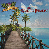 The Road to Paradise by A1A