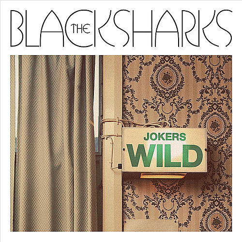 Jokers Wild by The Black Sharks
