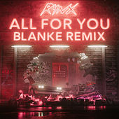 All For You (Blanke Remix) by Rynx